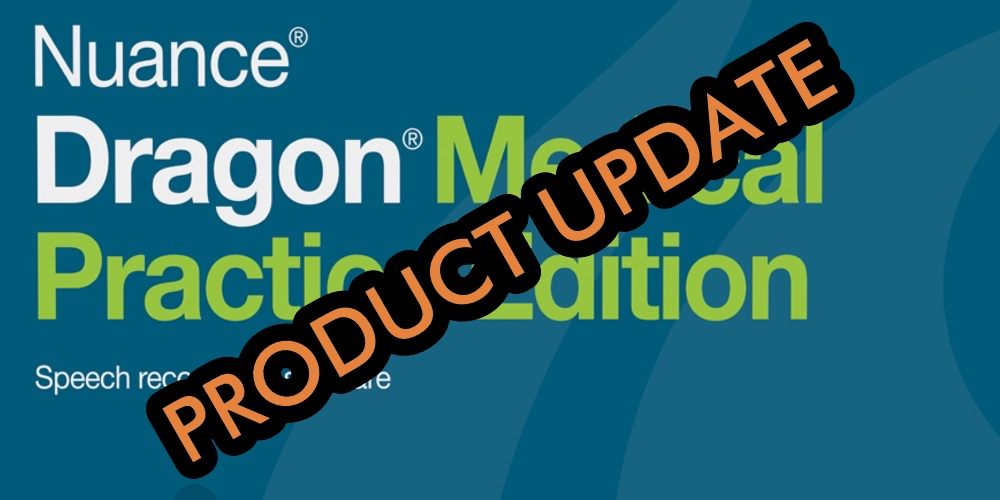 Dragon Medical Practice Edition 4 Update 4.1.1 Now Available